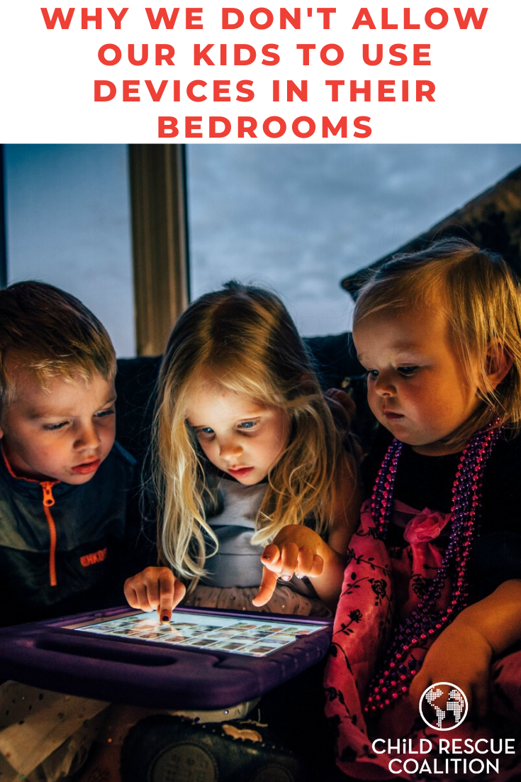 The internet can be a dangerous place for kids, take our advice and don't use devices in kid's bedrooms.